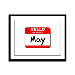 Hello my name is May Framed Panel Print