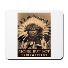 GONE, BUT NOT FORGOTTON Mousepad