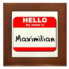 Hello my name is Maximilian Framed Tile