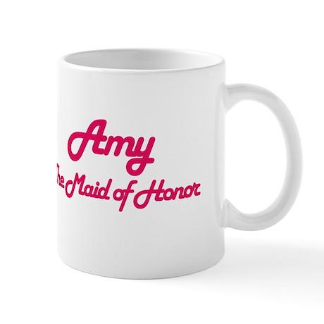 Amy - Maid of Honor Mug
