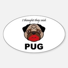 Lipstick on a Pug Oval Decal
