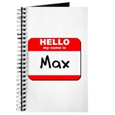 Hello my name is Max Journal