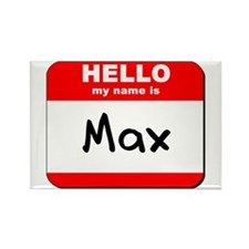 Hello my name is Max Rectangle Magnet