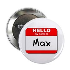 "Hello my name is Max 2.25"" Button (10 pack)"