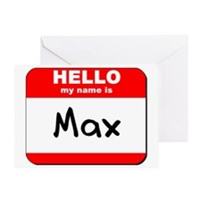 Hello my name is Max Greeting Card