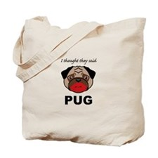 Lipstick on a Pug Tote Bag
