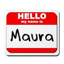 Hello my name is Maura Mousepad