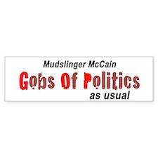 Gobs Of Politics Bumper Bumper Sticker