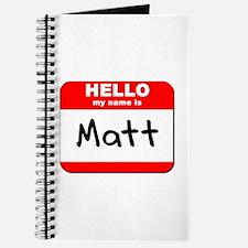 Hello my name is Matt Journal
