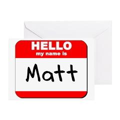 Hello my name is Matt Greeting Card