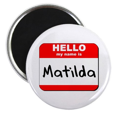 Hello my name is Matilda Magnet