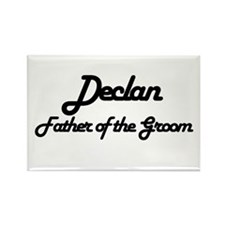 Declan - Father of Groom Rectangle Magnet