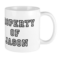 PROPERTY OF JASON Mug