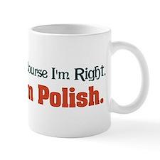 I'm Polish Mug