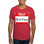 Hello my name is Martina Dark T-Shirt