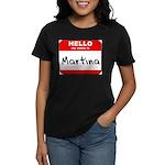 Hello my name is Martina Women's Dark T-Shirt