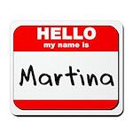 Hello my name is Martina Mousepad