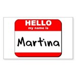 Hello my name is Martina Rectangle Sticker