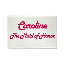 Caroline - Maid of Honor Rectangle Magnet