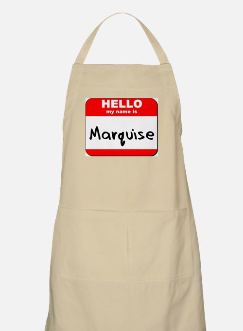 Hello my name is Marquise BBQ Apron