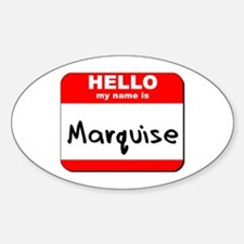Hello my name is Marquise Oval Decal
