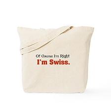 I'm Swiss Tote Bag