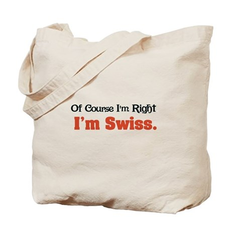 I'm Swiss Tote Bag