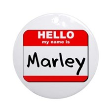 Hello my name is Marley Ornament (Round)