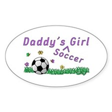 Daddy's Soccer Girl Oval Decal