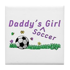 Daddy's Soccer Girl Tile Coaster