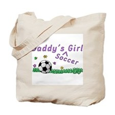 Daddy's Soccer Girl Tote Bag