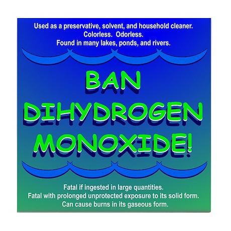Funny Ban Dihydrogen Monoxide H20 Tile Coaster