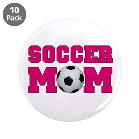 "Soccer Mom - Hot Pink 3.5"" Button (10 pack)"