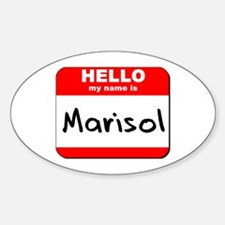 Hello my name is Marisol Oval Decal