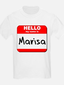 Hello my name is Marisa T-Shirt