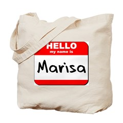 Hello my name is Marisa Tote Bag