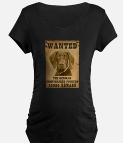 """""""Wanted"""" German Shorthaired Pointer T-Shirt"""