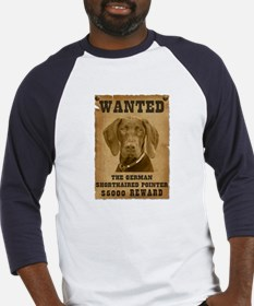 """""""Wanted"""" German Shorthaired Pointer Baseball Jerse"""