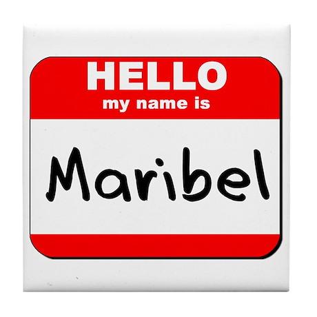 Hello my name is Maribel Tile Coaster