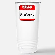 Hello my name is Mariana Travel Mug
