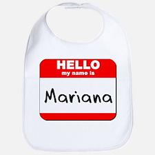 Hello my name is Mariana Bib