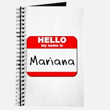 Hello my name is Mariana Journal