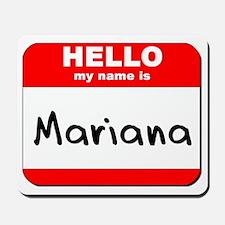 Hello my name is Mariana Mousepad