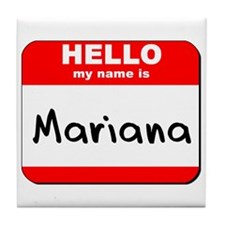 Hello my name is Mariana Tile Coaster