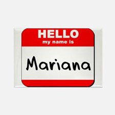 Hello my name is Mariana Rectangle Magnet