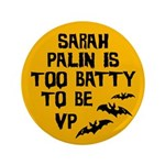 Sarah Palin is too batty Halloween button