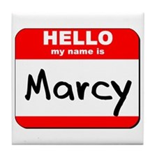 Hello my name is Marcy Tile Coaster