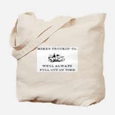 Mike's trucking co. Tote Bag