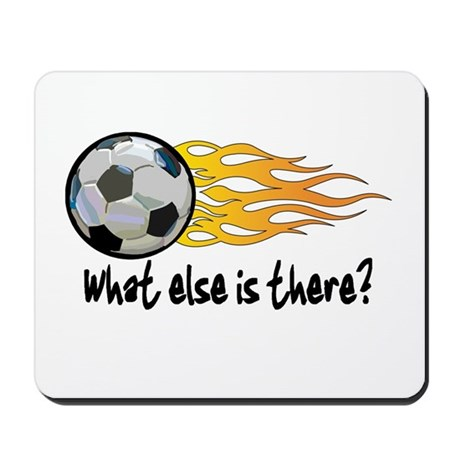 Soccer, what else is there? Mousepad