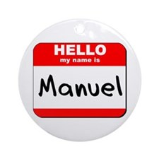 Hello my name is Manuel Ornament (Round)